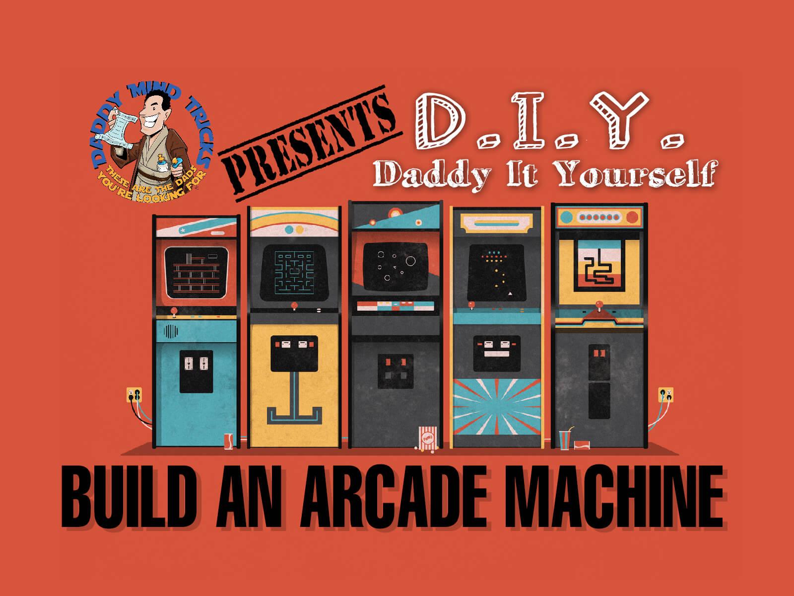 build an arcade machine