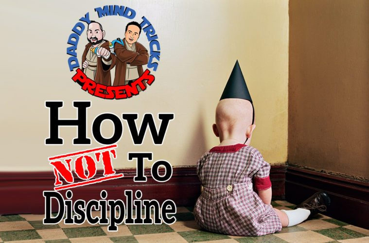 how not to discipline