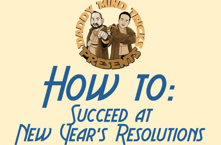 How to Succeed at New Year's Resolutions